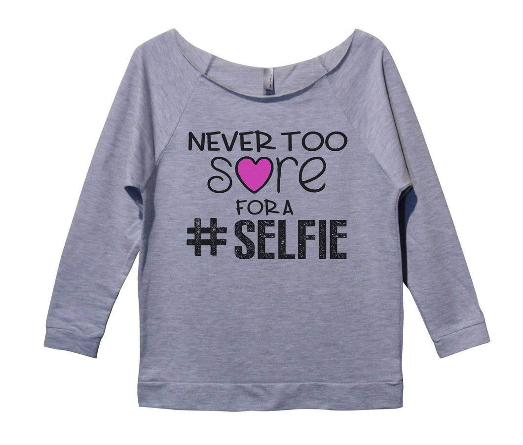 Never Too Sore For A Selfie Womens 3/4 Long Sleeve Vintage Raw Edge Shirt Small Womens Tank Tops Grey