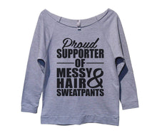 Proud Supporter Of Messy Hair And Sweatpants Womens 3/4 Long Sleeve Vintage Raw Edge Shirt Small Womens Tank Tops Grey