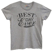 Womens Best Day Ever Tshirt Small Womens Tank Tops Grey Tshirt