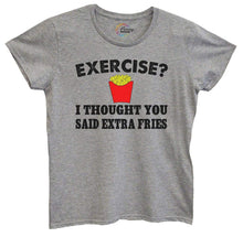 Womens Exercise? I Thought You Said Extra Fries Tshirt Small Womens Tank Tops Grey Tshirt