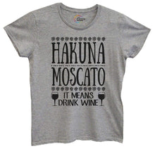 Womens Hakuna Moscato It Means Drink Wine Tshirt Small Womens Tank Tops Grey Tshirt