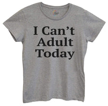 Womens I Can't Adult Today Tshirt Small Womens Tank Tops Grey Tshirt