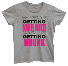 Womens My Friend Is Getting Married I'm Getting Drunk Tshirt Small Womens Tank Tops Grey Tshirt