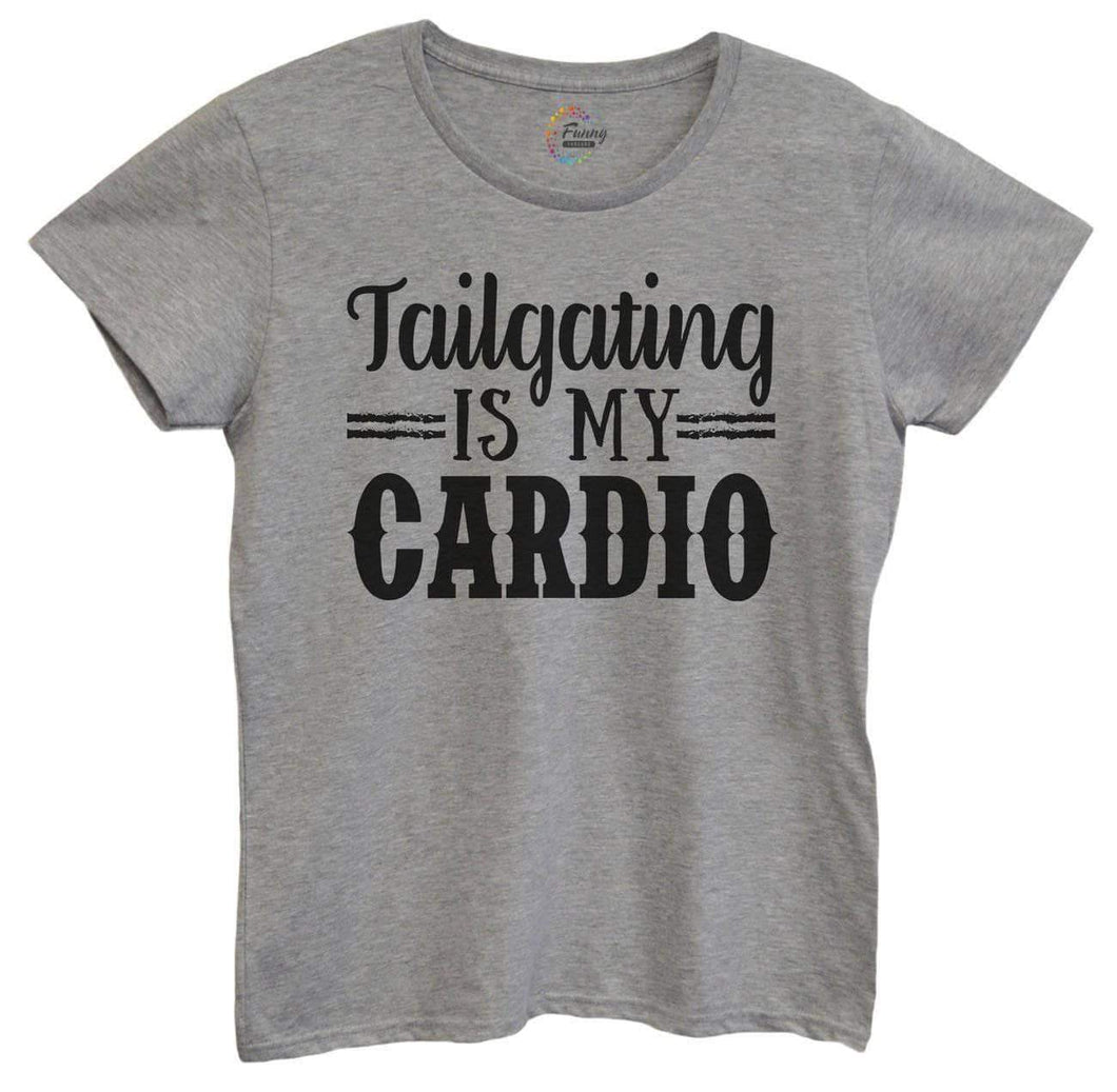 Womens Tailgating Is My Cardio Tshirt Small Womens Tank Tops Grey Tshirt
