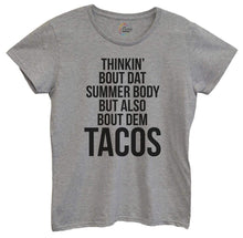 Womens Thinkin Bout Dat Summer Body But Also Bout Dem Tacos Tshirt Small Womens Tank Tops Grey Tshirt