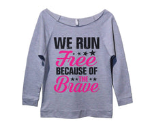 We Run Free Because Of The Brave Womens 3/4 Long Sleeve Vintage Raw Edge Shirt Small Womens Tank Tops Grey