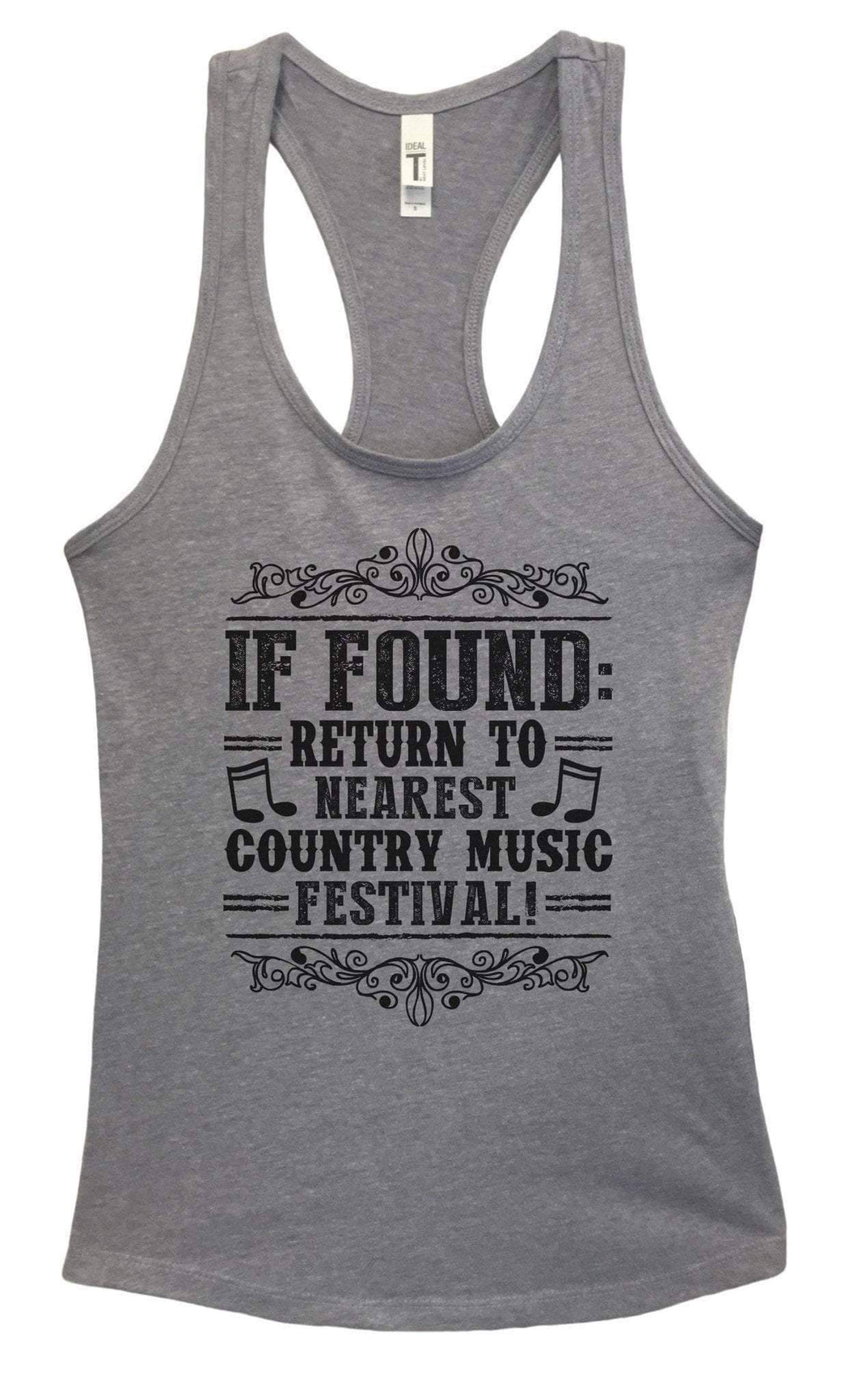 Womens If Found Return To Nearest Country Music Festival Grapahic Design Fitted Tank Top Small Womens Tank Tops Heather Grey