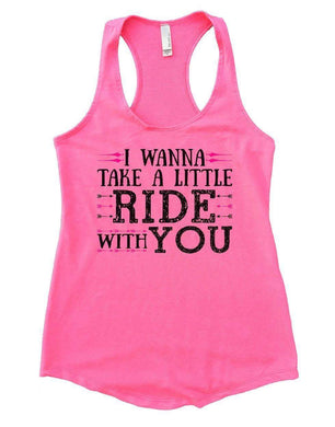 I WANNA TAKE A LITTLE RIDE WITH YOU Womens Workout Tank Top Small Womens Tank Tops Heather Pink
