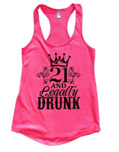 21 AND Legally DRUNK Womens Workout Tank Top Small Womens Tank Tops Hot Pink
