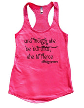 And Though She Be But Little, She Is Fierce Womens Workout Tank Top Small Womens Tank Tops Hot Pink