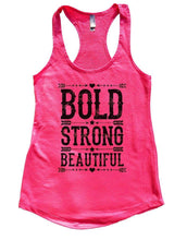 BOLD STRONG BEAUTIFUL Womens Workout Tank Top Small Womens Tank Tops Hot Pink