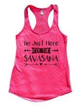 I'm Just Here FOR THE SAVASANA Womens Workout Tank Top Small Womens Tank Tops Hot Pink