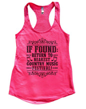 If Found Return To Nearest Country Music Festival Womens Workout Tank Top Small Womens Tank Tops Hot Pink