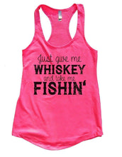 Just Give Me WHISKEY And Take Me FISHIN' Womens Workout Tank Top Small Womens Tank Tops Hot Pink