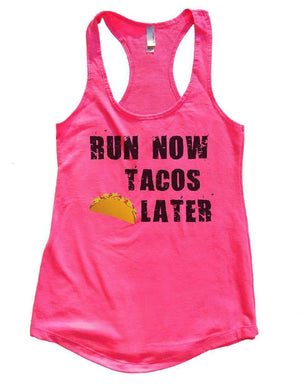 RUN NOW TACOS LATER Womens Workout Tank Top Small Womens Tank Tops Hot Pink