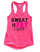 SWEAT IS FAT Crying Womens Workout Tank Top Small Womens Tank Tops Hot Pink