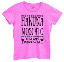 Womens Hakuna Moscato It Means Drink Wine Tshirt Small Womens Tank Tops Hot Pink Tshirt