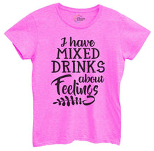 Womens I Have Mixed Drinks About Feelings Tshirt Small Womens Tank Tops Hot Pink Tshirt