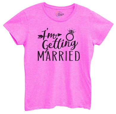 Womens I'm Getting Married Tshirt Small Womens Tank Tops Hot Pink Tshirt