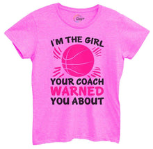 Womens I'm The Girl Your Coach Warned You About Tshirt Small Womens Tank Tops Hot Pink Tshirt