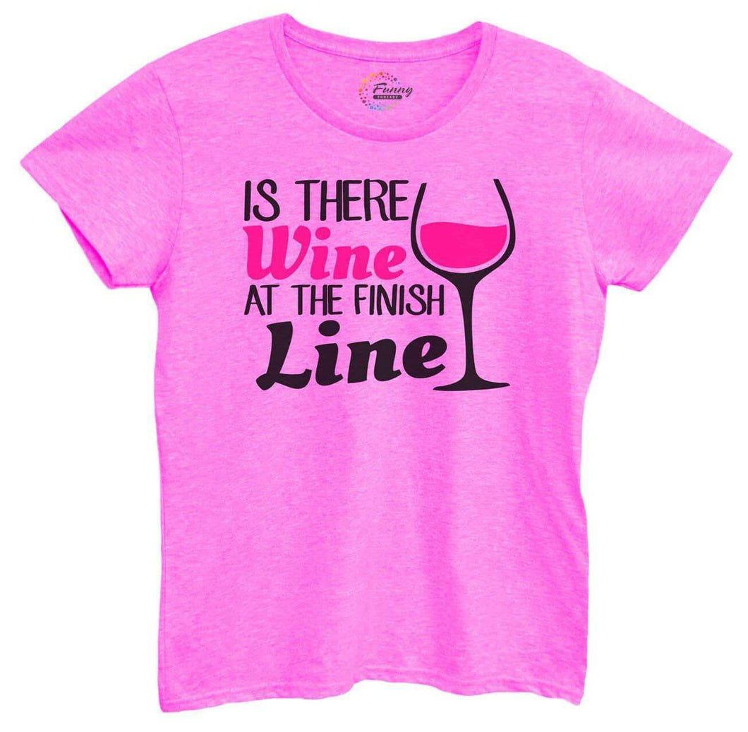 Womens Is There Wine At The Finish Line Tshirt Small Womens Tank Tops Hot Pink Tshirt