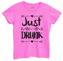 Womens Just Drunk Tshirt Small Womens Tank Tops Hot Pink Tshirt