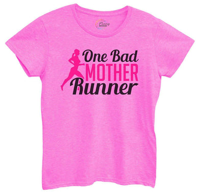 Womens One Bad Mother Runner Tshirt Small Womens Tank Tops Hot Pink Tshirt
