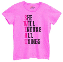 Womens She Will Endure All Things Tshirt Small Womens Tank Tops Hot Pink Tshirt