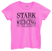 Womens Stark In The Streets Wildling In The Sheets Tshirt Small Womens Tank Tops Hot Pink Tshirt