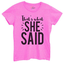 Womens That's What She Said Tshirt Small Womens Tank Tops Hot Pink Tshirt