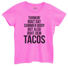 Womens Thinkin Bout Dat Summer Body But Also Bout Dem Tacos Tshirt Small Womens Tank Tops Hot Pink Tshirt