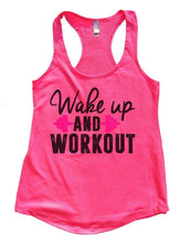 Wake Up AND WORKOUT Womens Workout Tank Top Small Womens Tank Tops Hot Pink