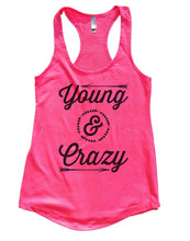 Young & Crazy Womens Workout Tank Top Small Womens Tank Tops Hot Pink