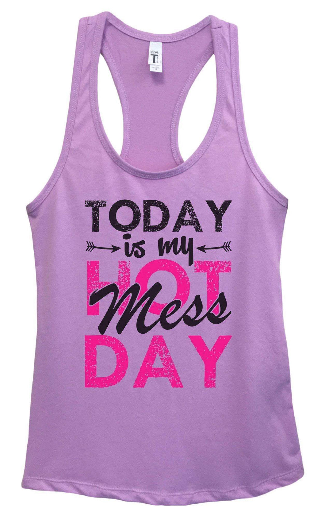 Womens TODAY Is My HOT Mess DAY Grapahic Design Fitted Tank Top Small Womens Tank Tops Lavender