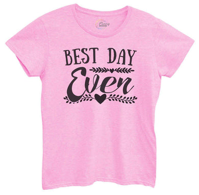 Womens Best Day Ever Tshirt Small Womens Tank Tops Light Pink Tshirt