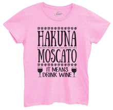Womens Hakuna Moscato It Means Drink Wine Tshirt Small Womens Tank Tops Light Pink Tshirt