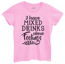 Womens I Have Mixed Drinks About Feelings Tshirt Small Womens Tank Tops Light Pink Tshirt