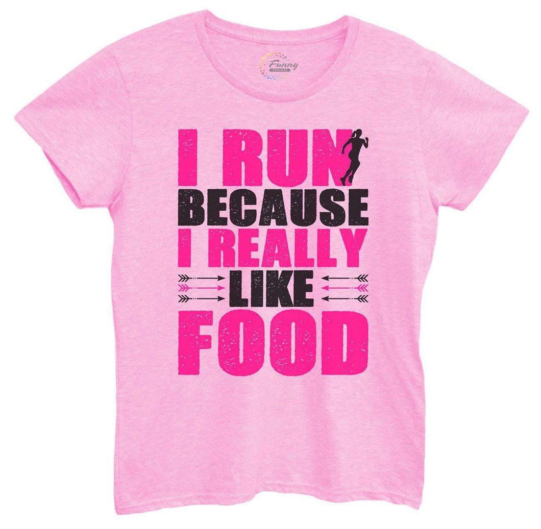 Womens I Run Because I Really Like Food Tshirt Small Womens Tank Tops Light Pink Tshirt