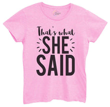 Womens That's What She Said Tshirt Small Womens Tank Tops Light Pink Tshirt