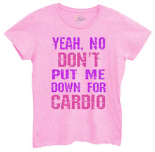 Womens Yeah, No Don't Put Me Down For Cardio Tshirt Small Womens Tank Tops Light Pink Tshirt