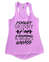 FORGET SKINNY I'M Training TO BECOME A BADASS Womens Workout Tank Top Small Womens Tank Tops Lilac