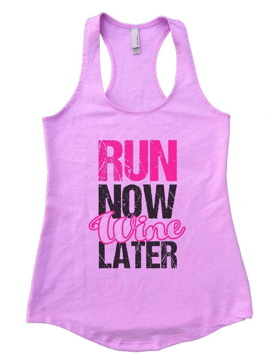 RUN NOW Wine LATER Womens Workout Tank Top Small Womens Tank Tops Lilac
