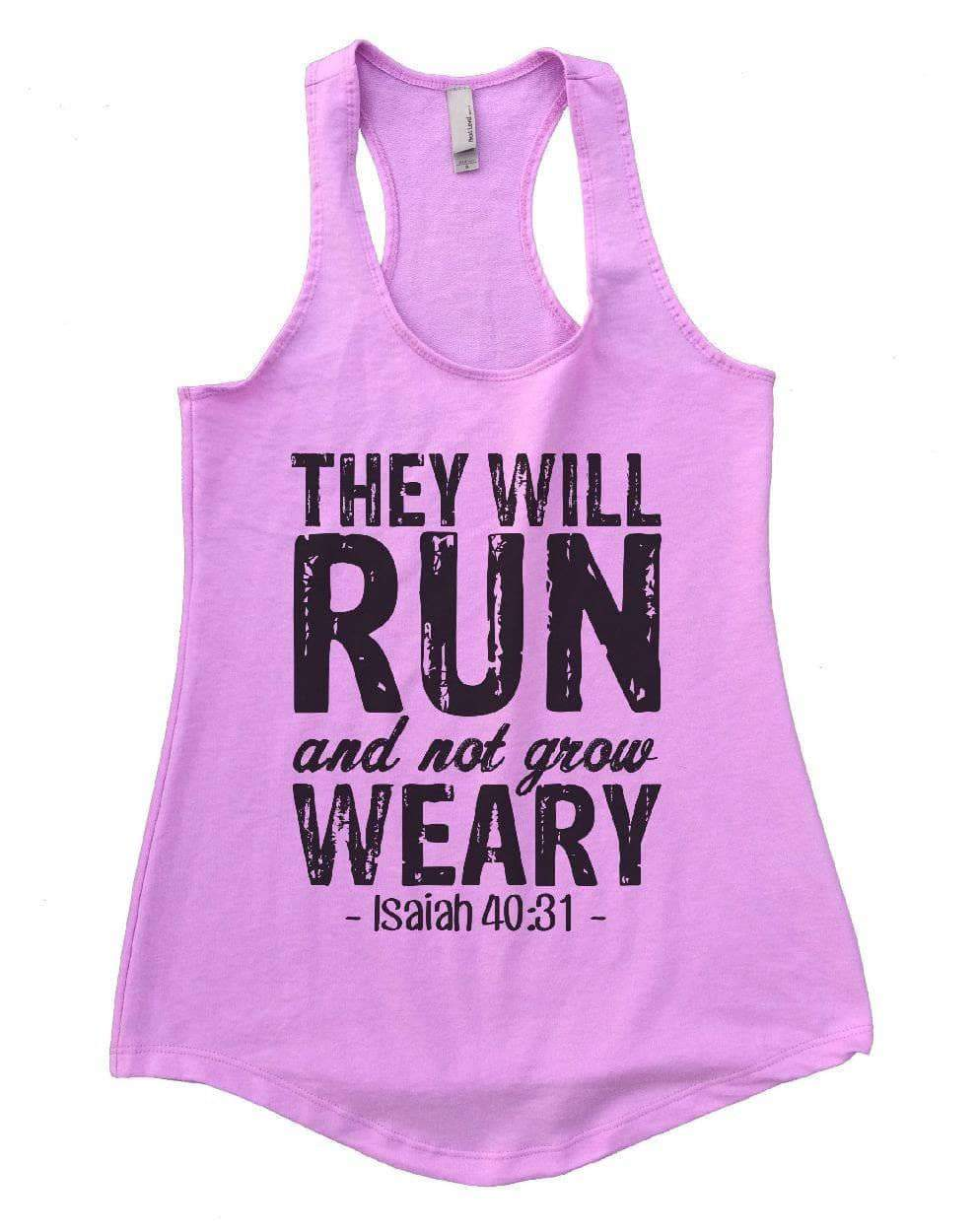 THEY WILL RUN And Not Grow WEARY Womens Workout Tank Top Small Womens Tank Tops Lilac
