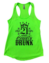 21 AND Legally DRUNK Womens Workout Tank Top Small Womens Tank Tops Neon Green