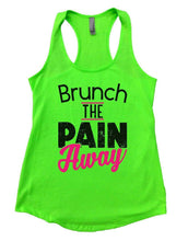 Brunch THE PAIN Away Womens Workout Tank Top Small Womens Tank Tops Neon Green