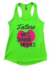 Future MRS. SHAWN MENDES Womens Workout Tank Top Small Womens Tank Tops Neon Green