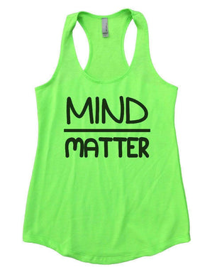 MIND OVER MATTER Womens Workout Tank Top Small Womens Tank Tops Neon Green