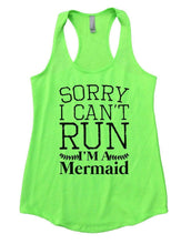 SORRY I CAN'T RUN I'M A Mermaid Womens Workout Tank Top Small Womens Tank Tops Neon Green