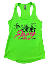 WHEN IN DOUBT Dance It Out. Womens Workout Tank Top Small Womens Tank Tops Neon Green