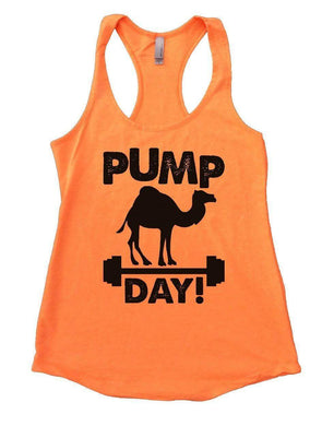 PUMP DAY! Womens Workout Tank Top Small Womens Tank Tops Neon Orange